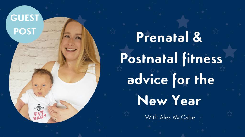 prenatal and postnatal advice